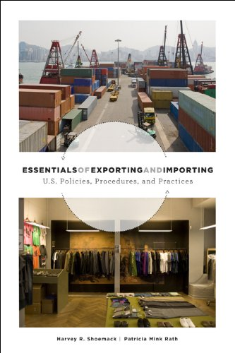 Essentials of Exporting and Importing: US Trade Policies,...