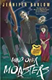 Mind Over Monsters (A F.R.E.A.K.S. Squad Investigation) by Jennifer Harlow