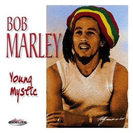 Bob Marley - Young Mystic - Zortam Music