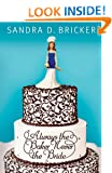 Always the Baker, Never the Bride: An Emma Rae Creation