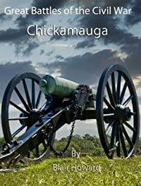 Great Battles Of The American Civil War - Chickamauga by Blair Howard ebook deal
