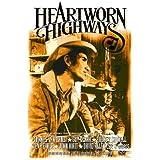 Heartworn Highways [Import anglais]