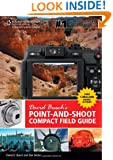 David Busch's Point-and-Shoot Compact Field Guide (David Busch's Digital Photography Guides)