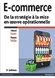 E-commerce: De la strat�gie � la mise en oeuvre op�rationnelle