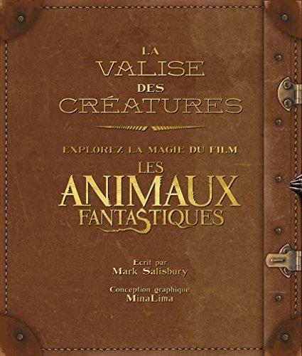 La valise des créatures: explorez la magie du film Les Animaux Fantastiques