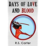 Days of Love and Blood