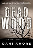 img - for Dead Wood (A John Rockne Mystery) book / textbook / text book