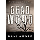 Dead Wood (Kindle Edition) By Dani Amore