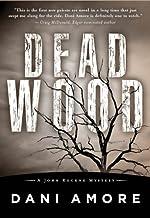 Dead Wood (A John Rockne Mystery)