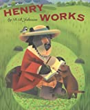 Henry Works (0618420037) by Johnson, D. B.