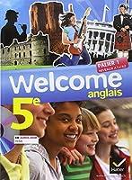 Welcome Anglais 5e éd. 2012 - Manuel de l'élève + Cd audio-Rom: Manuel de l'élève Grand Format