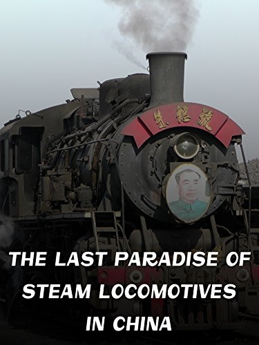 The last Paradise of Steam Locomotives in China