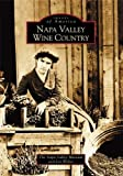 Search : Napa Valley Wine Country (Images of America: California)