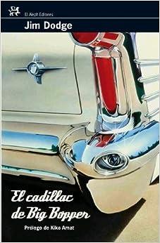 El Cadillac De Big Bopper descarga pdf epub mobi fb2