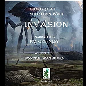 The Great Martian War: Invasion Audiobook