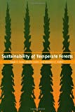 img - for Sustainability of Temperate Forests (RFF Press) book / textbook / text book