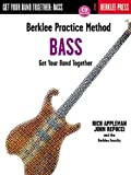 Berklee Practice Method: Bass - Get Your Band Together