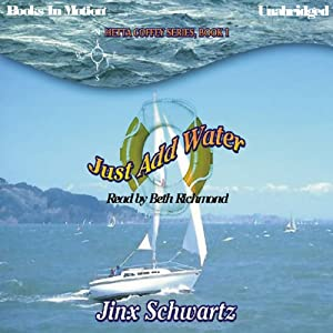 Just Add Water: Hetta Coffey Series, Book 1 | [Jinx Schwartz]