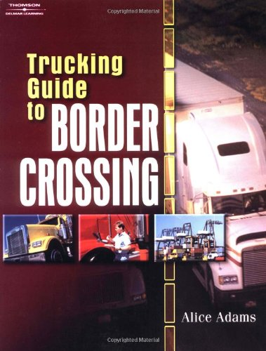 Trucking Guide to Border Crossing