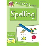 Practise & Learn: Spelling (Age 5-7)by Richard Parsons