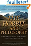 The Hobbit and Philosophy: For When Y...