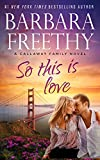 So This Is Love (Callaways #2)