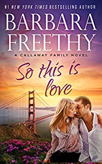 So This Is Love by Barbara Freethy ebook deal