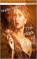 The Mark Of Kane (interracial Bwwm Romance)