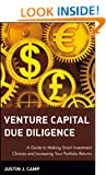 Venture Capital Due Diligence: A Guide to Making Smart Investment Choices and Increasing Your Portfolio Returns (Wiley Finance)