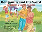 img - for By Daniel A. Olivas Benjamin and the Word / Benjamin y la palabra (Bilingual) [Paperback] book / textbook / text book