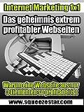 Das Geheimnis extrem profitabler Webseiten