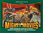 Mighty Movies: Movie Poster Art from...