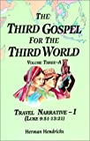 img - for The Third Gospel for the Third World: Travel Narrative (Vol. 3A) book / textbook / text book