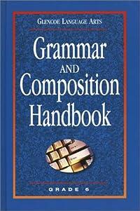 Glencoe Language Arts Grammar and Composition Handbook Grade 6 download ebook