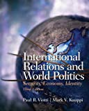 img - for International Relations and World Politics: Security, Economy, Identity (3rd Edition) book / textbook / text book