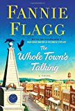 The Whole Town's Talking: A Novel	 by  Fannie Flagg in stock, buy online here