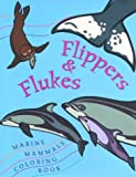 img - for Flipper & Flukes Marine Mammals Coloring Book book / textbook / text book