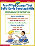 img - for 20 Fun-Filled Games That Build Early Reading Skills: Quick and Easy Literacy Games That Get Emergent Readers Off to a Great Start! book / textbook / text book