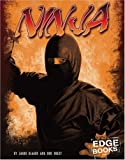 Ninja (Edge Books: Warriors of History) (0736864326) by Glaser