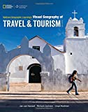 img - for National Geographic Learning's Visual Geography of Travel and Tourism book / textbook / text book