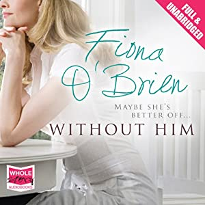 Without Him Audiobook
