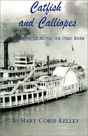 Catfish and Calliopes: Growing Up Along the Ohio River