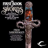 The First Book of Swords (       UNABRIDGED) by Fred Saberhagen Narrated by Derek Perkins