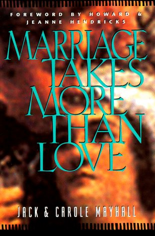 Image for Marriage Takes More Than Love