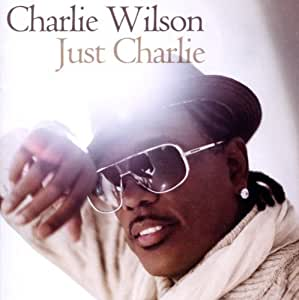Charlie wilson all i have to give download