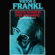 Man's Search for Meaning Audiobook by Viktor E. Frankl Narrated by Simon Vance
