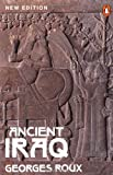 Ancient Iraq: Third Edition (Penguin History)
