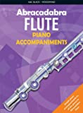 img - for Abracadabra Flute Piano Accompaniments (Abracadabra S) book / textbook / text book