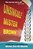 Unsinkable Mister Brown: Cruise Confidential (Volume 3)