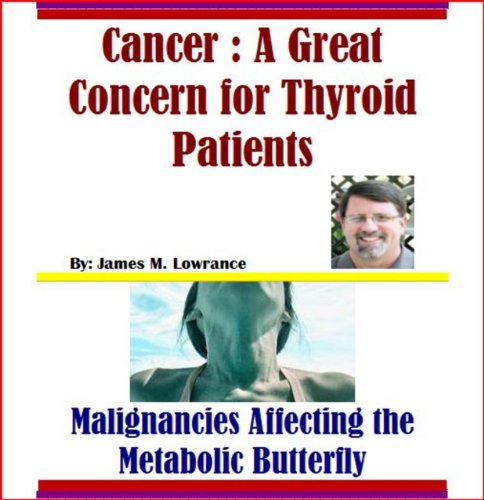 Cancer: A Great Concern for Thyroid Patients